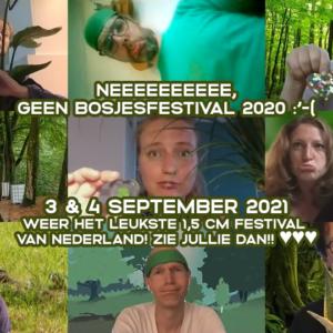 Bosjes 2020 cancelled :'(